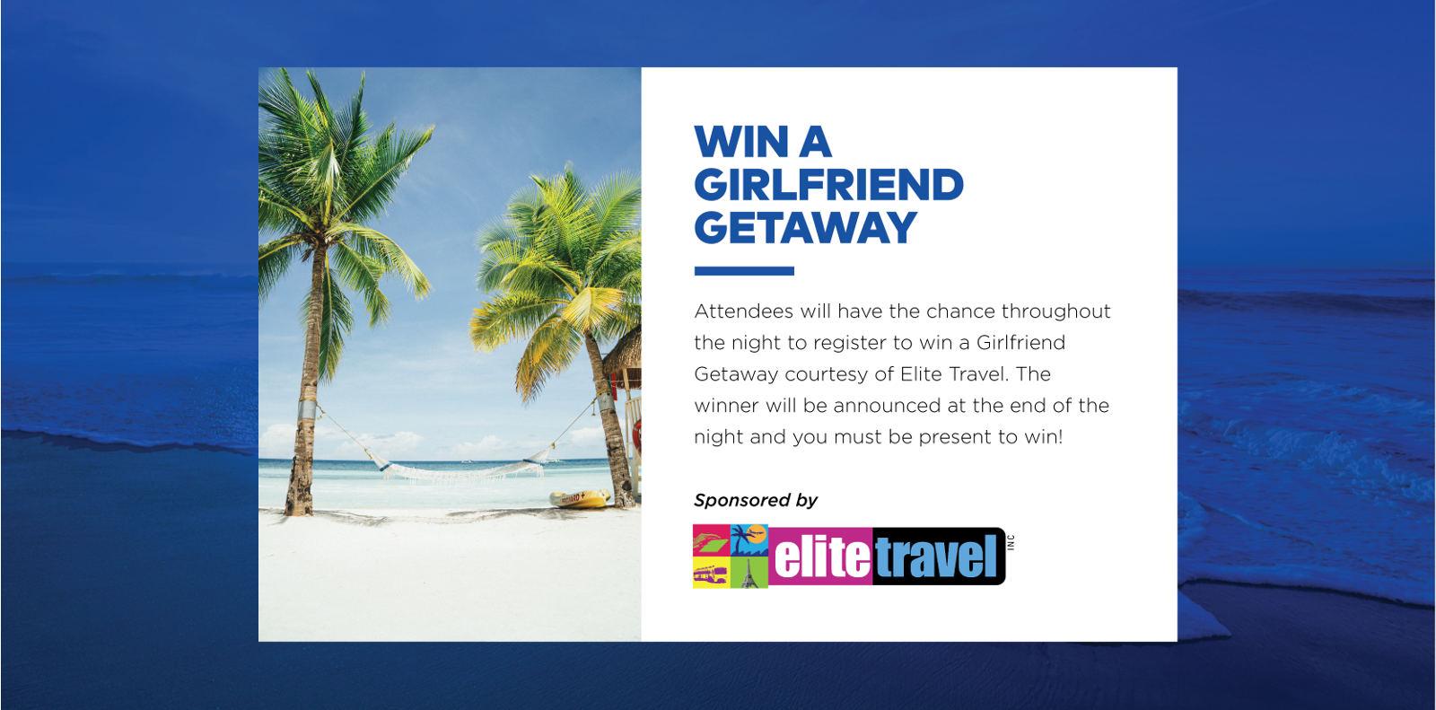 Win a Girlfriend Getaway - Sponsored by Elite Travel